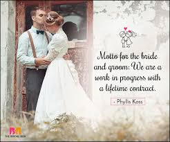 and groom quotes 35 marriage quotes to make your d day special