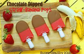 fruit dipped in chocolate chocolate dipped straw banana pops healthy ideas for kids