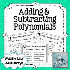 adding and subtracting polynomials math lib math activities and
