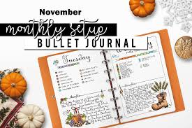 monthly setup november u2022 my life in a bullet