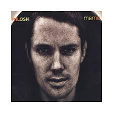 Milosh Meme - milosh meme cd producer album stream tracklisting