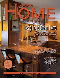 inspired home magazine september october 2014 by inspired home inspired home magazine september october 2014 by inspired home magazine fargo issuu