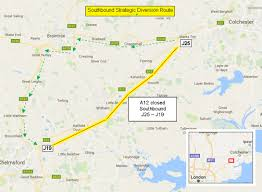 Essex England Map by A12 Closure Both Directions Essex Wednesday 08 February 2017