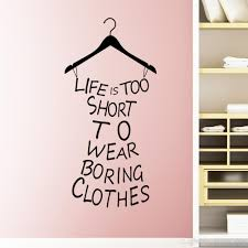 new life is too short words quote clothes hanger wall decal see larger image