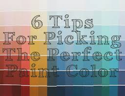 the ragged wren 6 tips for picking the perfect paint color