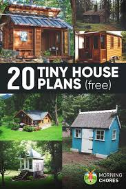 hosue plans 20 free diy tiny house plans to help you live the small u0026 happy life
