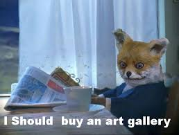 Stoned Dogs Meme - i should buy an art gallery stoned fox упоротая лиса know