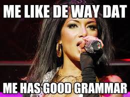 Meme Nicole - good grammar nicole scherzinger memes quickmeme