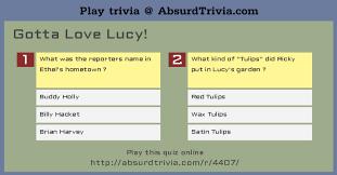 i love lucy trivia quiz trivia quiz gotta love lucy