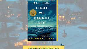 all the light we cannot see review all the light we cannot see by anthony doerr review chic prose