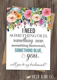 bridesmaid card wording what a way to ask your to be your
