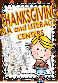 thanksgiving ela and literacy centers from k 3rd grade