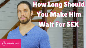 How Long Do Most Guys Last In Bed How Long Should You Wait To Sleep With A Guy Youtube