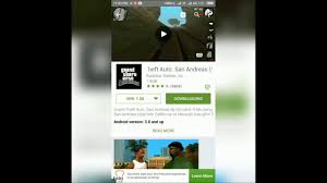 gta 3 san andreas apk grand theft auto san andreas v1 0 8 android apk free
