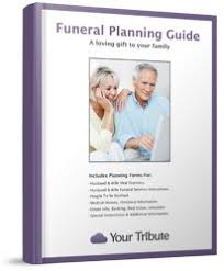 funeral planning guide free funeral planning guide your tribute