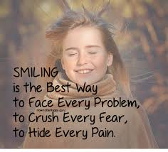 quotes about me smiling quotes about fear