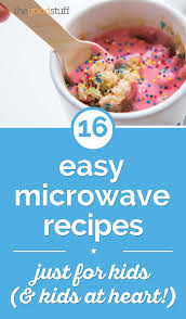 easy thanksgiving recipes for preschoolers 16 easy microwave recipes just for kids u0026 kids at heart