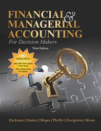 financial u0026 managerial accounting for decision makers 3e