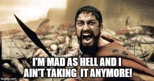 Im Mad Meme - sparta leonidas meme imgflip