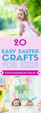 20 easy easter crafts for kids stay at home mum