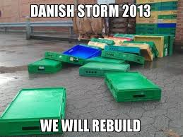Denmark Meme - we have a storm in denmark right now and the media is going crazy