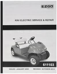 amazon com ezgo 611103 2009 current service and repair manual