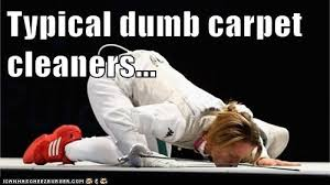 Carpet Cleaning Meme - post a funny picture truckmount forums 1 carpet cleaning forums