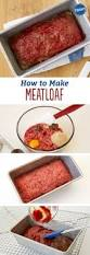 best 25 how to make meatloaf ideas on pinterest meatloaf