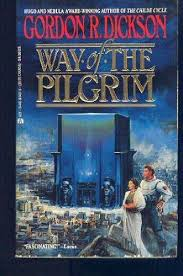 way of the pilgrim 9780441874873 way of the pilgrim abebooks gordon r dickson