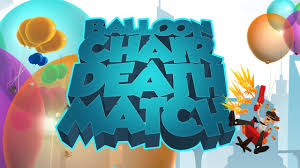balloon chair death match trailer youtube
