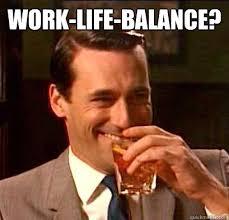 Fuck Work Meme - work life balance don draper doesnt give a fuck quickmeme