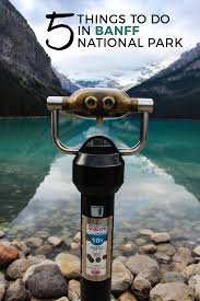 5 things to do in banff national park the blissful balance