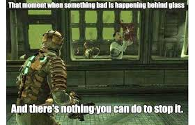 Dead Space Meme - space memes dead space meme dead space pinterest dead