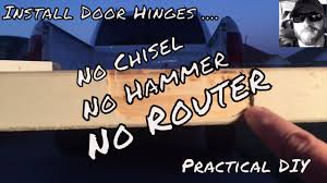 Installing Interior Door Hinges Installing Interior Door Easy Hinge Install Mortising Cutting