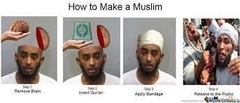 Muslim Memes Funny - how to make a muslim by shadowgun meme center