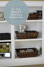 10 tips for organizing u0026 styling bookshelves love of home