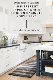 different types of white kitchen cabinets 15 different types of white kitchen cabinets you ll like
