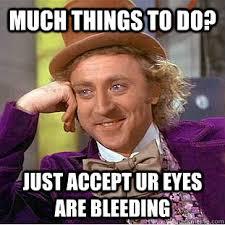 Bleeding Eyes Meme - bleeding eyes meme more information djekova