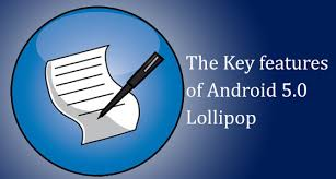 android 5 features the key features of android 5 0 lollipop