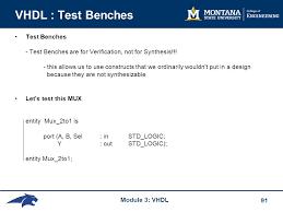 Test Benches In Vhdl Eele 367 U2013 Logic Design Module 3 U2013 Vhdl Agenda Ppt Download