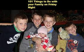 101 things to do with your family on a friday in the winter