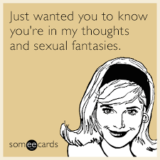 Your Ecards Meme - funny thinking of you memes ecards someecards