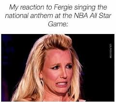 Britney Meme - my reaction to fergie singing the national anthem at the nba all