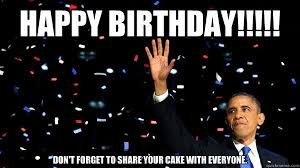 Obama Birthday Meme - happy birthday memes images about birthday for everyone