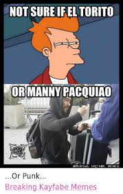 Manny Pacquiao Meme - not sure if el torito or manny pacquiao breaking kayfabe memes or