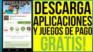 descargar apk de play store toda la play store gratis descarga apps y juegos de pago gratis
