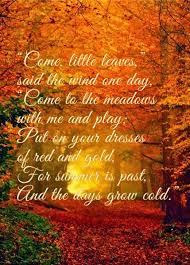 Famous Thanksgiving Poem Harris Sisters Girltalk Come Little Leaves Poem Includes Link
