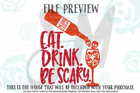 halloween svg file halloween cut file eat drink scary svg