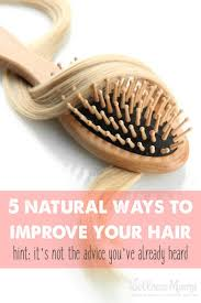 How To Encourage Hair Growth How To Improve Hair Naturally Wellness Mama