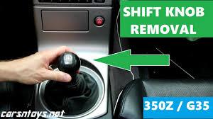 g35 350z shift knob removal youtube